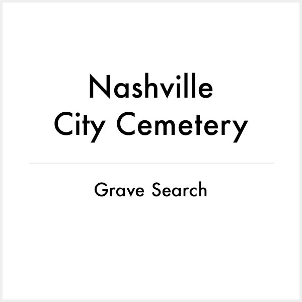 nashville city cemetery grave search